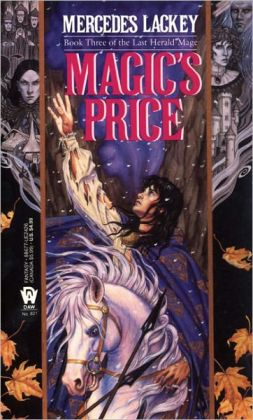 Magic's Price (Last Herald Mage Series #3) (Turtleback School & Library Binding Edition)