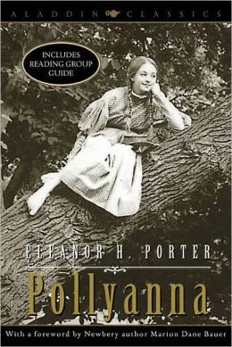 Pollyanna (Turtleback School & Library Binding Edition)