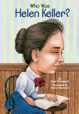 Who Was Helen Keller? (Turtleback School & Library Binding Edition)