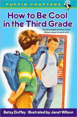 How to Be Cool in the Third Grade (Turtleback School & Library Binding Edition)