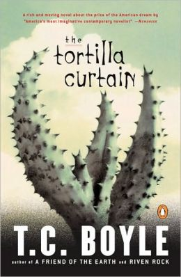The Tortilla Curtain (Turtleback School & Library Binding Edition)