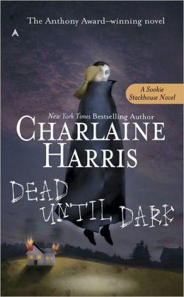 Dead until Dark (Sookie Stackhouse / Southern Vampire Series #1) (True Blood) (Turtleback School & Library Binding Edition)
