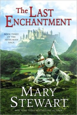 The Last Enchantment (Arthurian Saga Series #3)