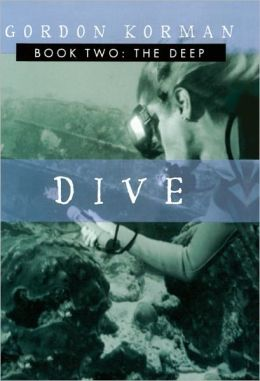 The Deep (Dive Series #2) (Turtleback School & Library Binding Edition)