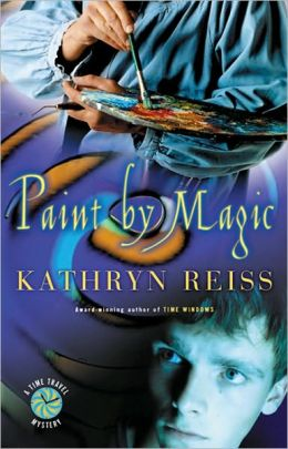 Paint by Magic (Time Travel Mystery Series)