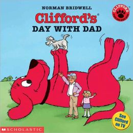 Clifford's Day with Dad (Turtleback School & Library Binding Edition)