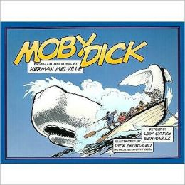 Moby Dick: Based on the Novel by Herman Melville
