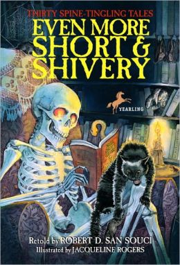 Even More Short and Shivery (Turtleback School & Library Binding Edition)