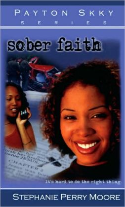 Sober Faith (Payton Skky Series #2)
