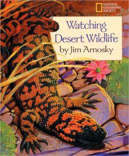 Watching Desert Wildlife (Turtleback School & Library Binding Edition)