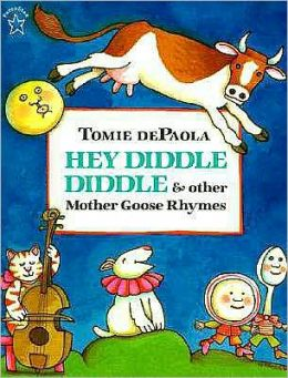 Hey Diddle Diddle and Other Mother Goose Rhymes (Turtleback School & Library Binding Edition)