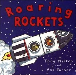 Roaring Rockets (Turtleback School & Library Binding Edition)