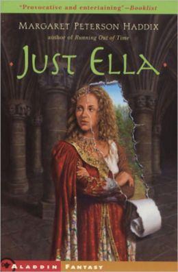 Just Ella (Turtleback School & Library Binding Edition)