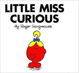 Little Miss Curious (Mr. Men and Little Miss Series)