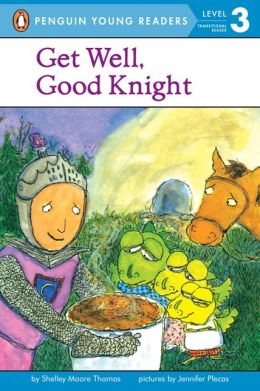 Get Well, Good Knight (Turtleback School & Library Binding Edition)