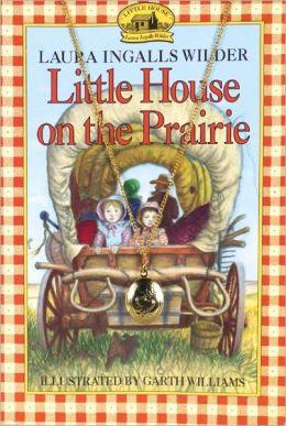 Little House on the Prairie (Turtleback School & Library Binding Edition)