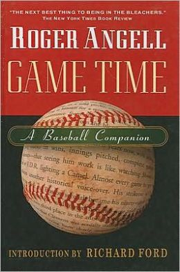 Game Time: A Baseball Companion