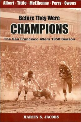 Before They Were Champions: The San Francisco 49ers 1958 Season