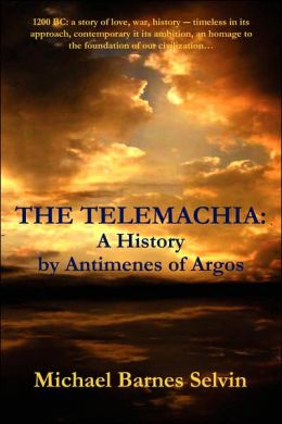 The Telemachia: A History by Antimenes of Argos