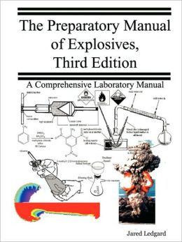 The Preparatory Manual Of Explosives, Third Edition