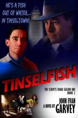 Tinselfish: The Scripts from Season One, Book 2