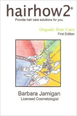 Hairhow2 Organic Hair Care