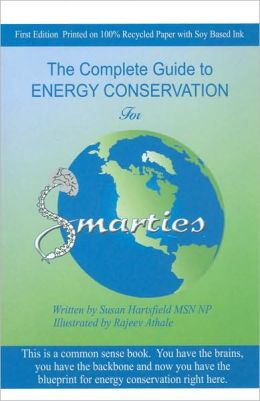 The Complete Guide to Energy Conservation for Smarties