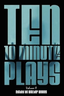 Ten 10-Minute Plays