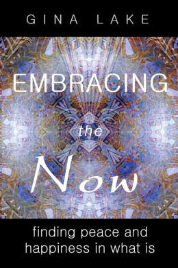 Embracing The Now