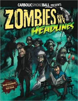 Zombies Ate My Headlines