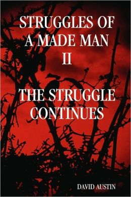 Struggles of a Made Man the Struggle Continues