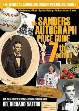 The Sanders Autograph Price Guide, 7th Edition