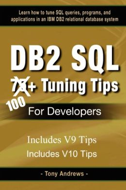 Db2 Sql 75+ Tuning Tips For Developers