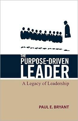The Purpose-Driven Leader