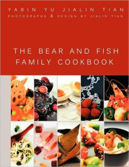The Bear and Fish Family Cookbook