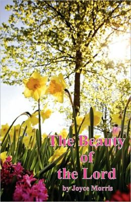 Beauty Of The Lord