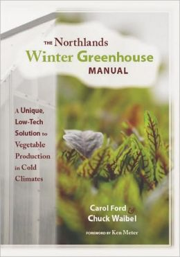 Northlands winter greenhouse manual by carol ford paperback barnes noble for Barnes and noble winter garden