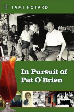 In Pursuit of Pat O'Brien