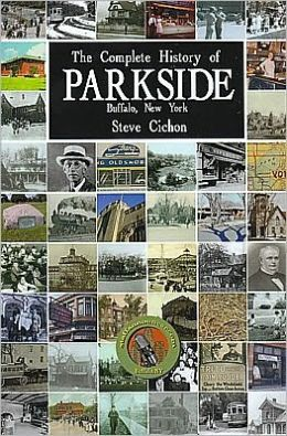 The Complete History of Parkside, Buffalo, NY