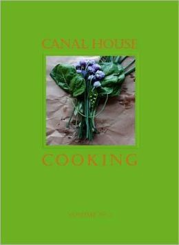 Canal House Cooking Volume No. 3: Winter & Spring