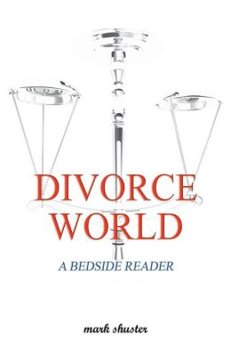 Divorce World-A Bedside Reader
