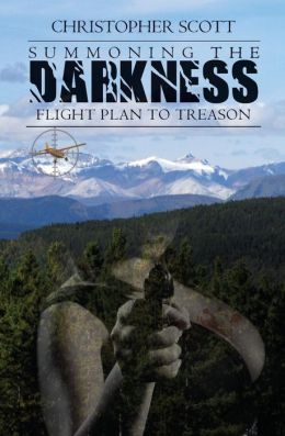 Summoning the Darkness: Flight Plan to Treason
