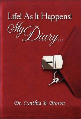 Life! as It Happens! My Diary...