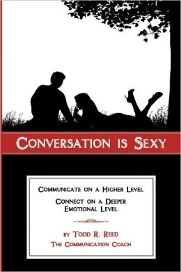 Conversation Is Sexy