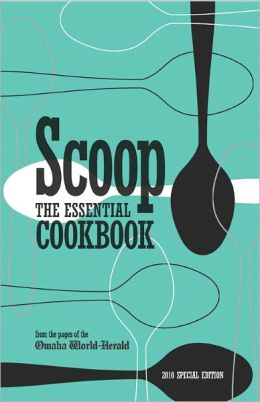 Scoop the Essential Cookbook (2010 Special Edition)