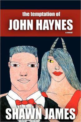 The Temptation Of John Haynes