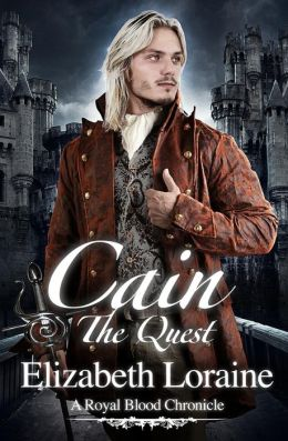 Cain, The Quest (Royal Blood Chronicle Series #4)