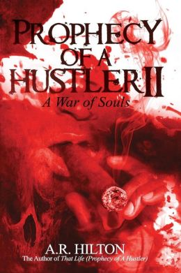 Prophecy of a Hustler II: A War of Souls
