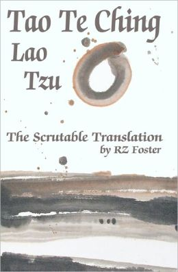 Tao Te Ching: The Scrutable Translation