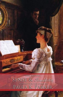 Jane Austen's Sense and Sensibility: The Stage Play